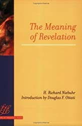 The Meaning of Revelation (Library of Theological Ethics) by H. Richard Niebuhr (2006-03-02)