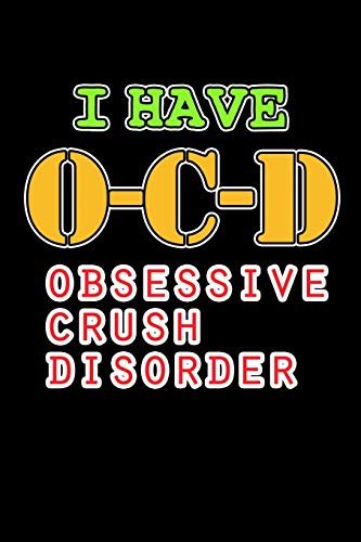 Crush Disorder: I'm in Love Journal (Funny Gifts for Crushes) ()