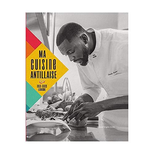 Ma cuisine antillaise par  (Broché - Jul 26, 2018)