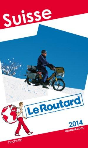 Le Routard Suisse 2014