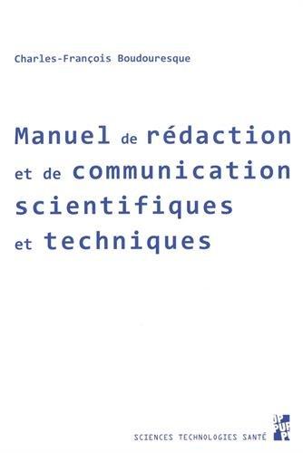 Manuel de rédaction et de communication scientifiques et techniques