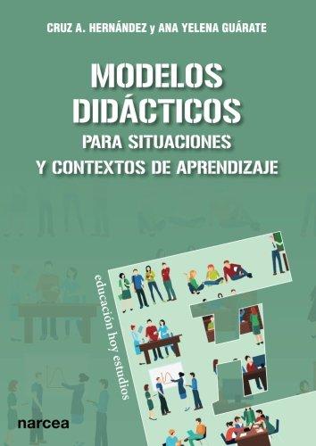 MODELOS DIDÁCTICOS (Educación Hoy Estudios)