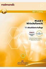 EBC*L MODUL 4 WIRTSCHAFTSRECHT VERSION 7.1 AUSGABE ÖSTERREICH: redmond's EBC*L Training Taschenbuch