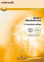 EBC*L MODUL 4 WIRTSCHAFTSRECHT VERSION 7.1 AUSGABE ÖSTERREICH: redmond's EBC*L Training