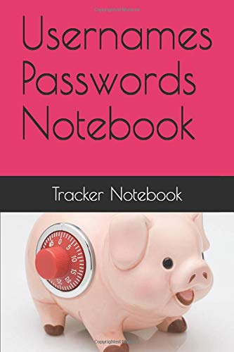 Password Tracker A Premium Journal Protect Usernames and Passwords Notebook and Online Organizer - Password Book - Password Tracker/Notebook
