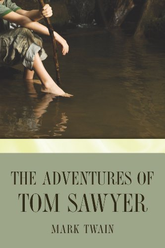 free kindle book The Adventures of Tom Sawyer (Tom Sawyer & Huckleberry Finn Series Book 1)
