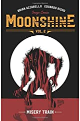 Moonshine Volume 2: Misery Train Taschenbuch