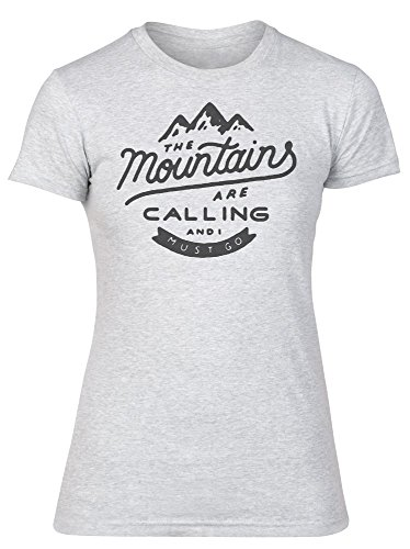 The Mountains Are Calling And I Must Go Damen Women's T-Shirt Medium (Life Mountain T-shirts)