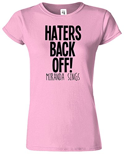 Haters Back Off Mirnada Sings Dames T Top T-Shirt Cadeau Rose Clair / Noir Design