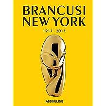 Brancusi New York, 1913-2013