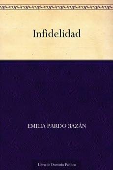 Infidelidad de [Bazán, Emilia Pardo]
