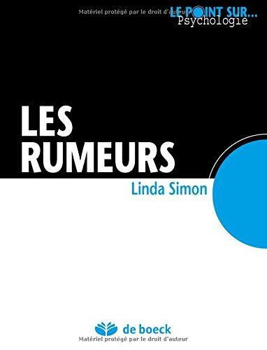 Les rumeurs par Linda Simon