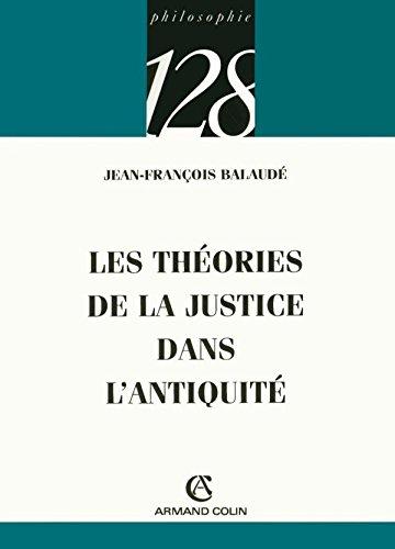 Les théories de la justice dans l'Antiquité