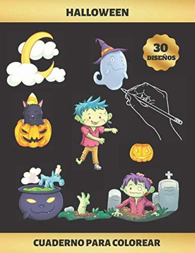 HALLOWEEN - CUADERNO PARA COLOREAR: NIÑOS DE 4 A 9 AÑOS | FAVORECE LA CONCENTRACIÓN Y LA CREATIVIDAD | INCLUYE LOS PASATIEMPOS AHORCADO Y LABERINTOS | REGALO DIVERTIDO, ORIGINAL Y EDUCATIVO (Originales Hombres De Disfraces Halloween Para)