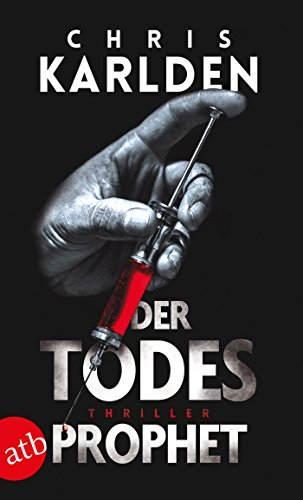Buchseite und Rezensionen zu 'Der Todesprophet: Thriller' von Chris Karlden