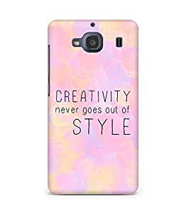 AMEZ creativity never goes out of style Back Cover For Xiaomi Redmi 2S