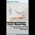 Cold Reading: Die Sprachmuster und Tricks hinter Hellseherei und Wahrsagerei