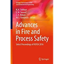 Advances in Fire and Process Safety: Select Proceedings of HSFEA 2016 (Springer Transactions in Civil and Environmental Engineering)