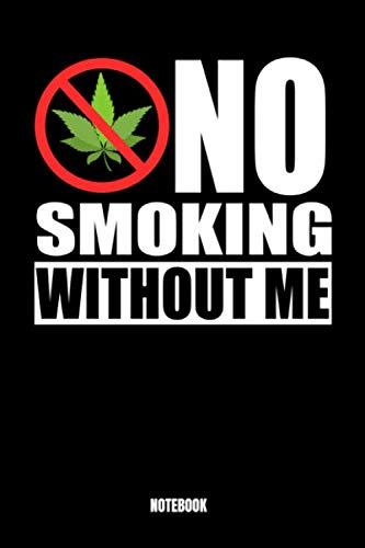 No Smoking Without Me: Thug Life Notizbuch: Notizbuch A5 punktierte 110 Seiten, Notizheft / Tagebuch / Reise Journal, perfektes Geschenk für Sie, ... Perfekt für Pflanzenliebhaber. Dieses Noti -