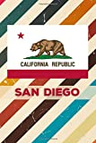 California Republic San Diego: 6x9 inch 100 pages lined journal / notebook