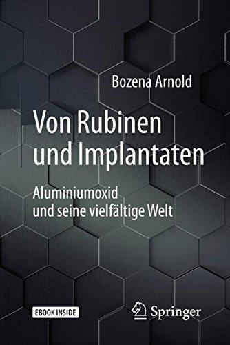 Von Rubinen und Implantaten: Aluminiumoxid und seine vielfältige Welt (Technik im Fokus)