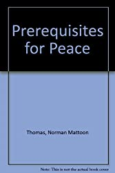 Prerequisites for Peace