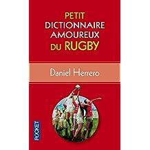 Petit Dictionnaire amoureux du Rugby