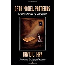 Data Model Patterns: Conventions of Thought by David C. Hay (1996-01-01)