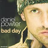 Bad Day by Daniel Powter -