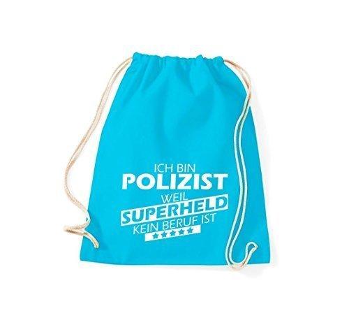 Shirtstown Borse palestra Sono Poliziotto, perché Super eroe niente Occupazione è - Viola, 37 cm x 46 cm turchese
