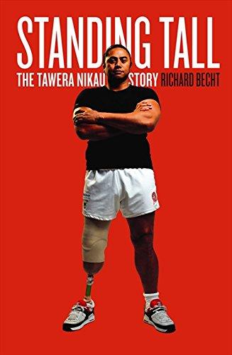Standing Tall: The Tawera Nikau Story por Richard Becht