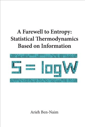 A Farewell to Entropy:Statistical Thermodynamics Based on Information (English Edition)