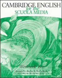 Cambridge English for the Scuola media. Workbook. Con Audiocassetta. Per la Scuola media: 2