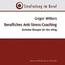 Berufliches Anti-Stress-Coaching/CD