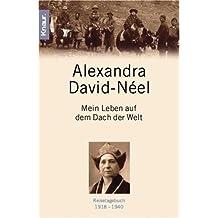 Mein Leben auf dem Dach der Welt: Reisetagebuch 1918 - 1940