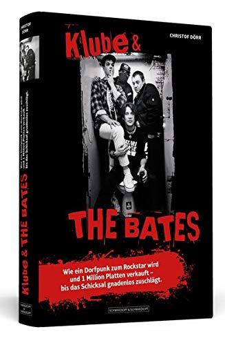 Klube & THE BATES: Wie ein Dorfpunk zum Rockstar wird und 1 Million Platten verkauft – bis das Schicksal gnadenlos zuschlägt.