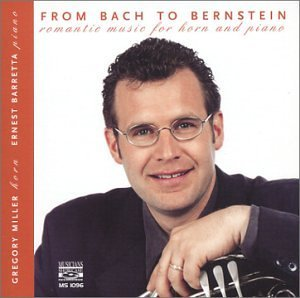 From Bach to Bernstein - Romantic Music for Horn & Piano (2004-07-27)