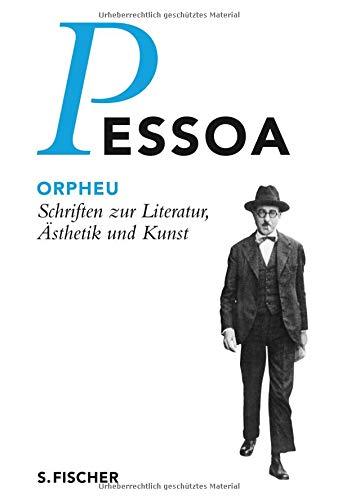 Orpheu: Schriften zur Literatur, Ästhetik und Kunst (Fernando Pessoa, Werkausgabe)