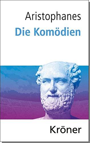 Die Komödien: Deutsche Gesamtausgabe