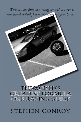 The World?s Greatest Formula One Racing Guide por Stephen Conroy