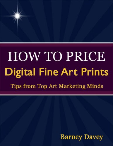 How to Price Digital Fine Art Prints (English Edition) por Barney Davey