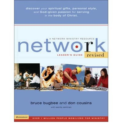 Network: Leader's Guide: The Right People, in the Right Places, for the Right Reasons, at the Right Time (Paperback) - Common