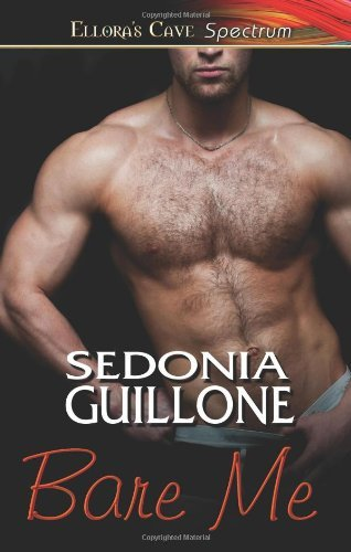 Bare Me by Sedonia Guillone (2010-12-30)