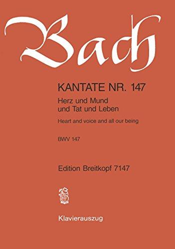 Kantate BWV 147 Herz und Mund und Tat und Leben - Mariae Heimsuchung [6. Sonntag nach Trinitatis] - Klavierauszug (EB 7147) (Mund Deutsche)