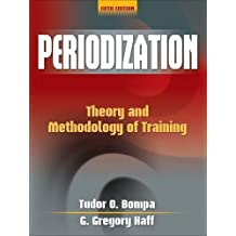 Periodization: Theory and Methodology of Training