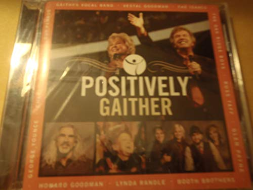 Positively Gaither