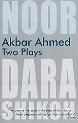 Akbar Ahmed - Two Plays: