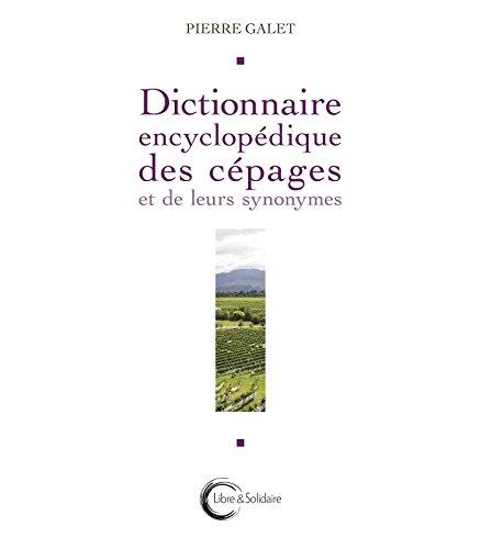 Dictionnaire encyclopédique des cepages