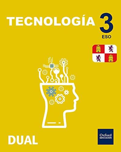 Inicia Dual Tecnología. Libro Del Alumno Castilla Y León - 3º ESO - 9780190509071