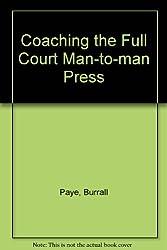 Coaching the Full Court Man-to-man Press